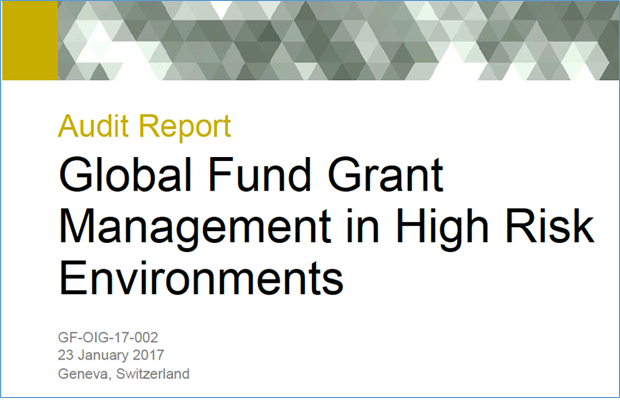 Global Fund Grant Management in High Risk Environments [Audit Report]